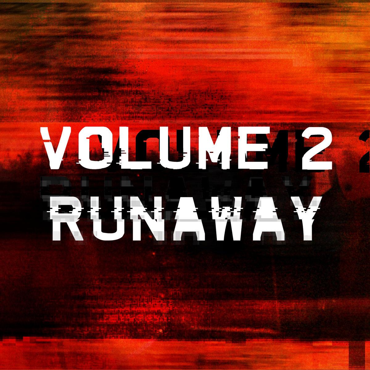 Runaway - Volume 2